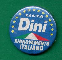 DISTINTIVO POLITICO LISTA DINI RINNOVAMENTO ITALIANO - Pin's
