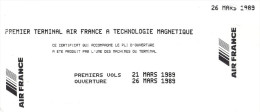 1er Terminal Air France à Technologie Magnétique, Mars 1989, Billet Magnétique - Billets D'embarquement D'avion