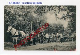 FELDBAHN-Traction Animale-Cheval-Vache-GRENADIERBAHN-CARTE Allemande-GUERRE 14-18-1 WK-Militaria-France-Feldpost- - Guerre 1914-18