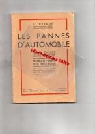 LES PANNES AUTOMOBILES- L. RAZAUD- 1939-1945- ETIENNE CHIRON PARIS- AUTOMOBILE - Auto