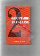 LIVRE GRAMMAIRE FRANCAISE - 2EME- CERTIFICAT D' ETUDES - LIBRAIRIE HACHETTE -1940 - 6-12 Ans