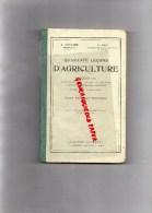 QUARANTE LECONS D' AGRICULTURE - COURS MOYEN ET SUPERIEUR- A. CHAVARD ET L. GAU- 1923- HACHETTE - Nature
