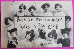 Cpa Plus De Célibataires Faites Votre Choix 1905 Carte Postale Bergeret Nancy Femme Frau Lady - Bergeret