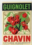 ETIQUETTE GUIGNOLET CHAVIN DISTILLERIE DE BOURGOIN ISERE - Etiquettes