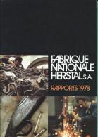 FABRIQUE NATIONALE HERSTAL  -  RAPPORT 1978 - Libri, Riviste, Fumetti
