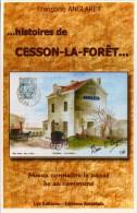 Françoise Anglaret - Histoire De CESSON-la-FORÊT - Editions Amatteis - Cesson