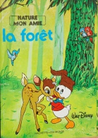 Hachette - Walt Disney - Collection Nature Mon Amie - La Forêt - 24 Pages - Bücher, Zeitschriften, Comics