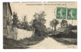 AISNE  /  AVESNE - SAINT-SIMON  /  RUE  DU  TOUR-DE-VILLE  /  Edit.  HENRIQUET - France