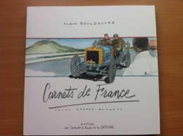 """A. BOULDOUYRE, 2005, """" Carnets De France / Coupe Gordon Bennett """" ( Cup / Pokal ) Circuit D´Auvergne Michelin - Books, Magazines, Comics"""