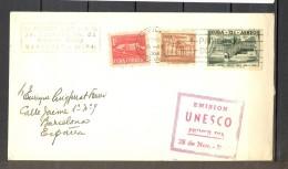 1958 CUBA, EMISIÓN UNESCO PRIMER DIA, CIRCULADO A BARCELONA - UNESCO