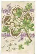 """CPA -Très Belle Carte Gaufrée -""""NE M' OUBLIEZ PAS"""" -Bouquet De Fleurs, Muguet -Circulé - Fantaisies"""