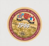 étiquette De Fromage:   Camembert  :  Débarquement  1944-  6  Juin   (  Code  AA) - Fromage