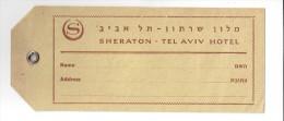 HOTEL MOTEL PENSION RESIDENCE HOUSE SHERATON TEL AVIV ISRAEL TAG STICKER DECAL LUGGAGE LABEL ETIQUETTE AUFKLEBER - Hotel Labels