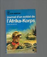 J´AI LU LEUR AVENTURE CLAUS SILVESTER JOURNAL D UN SOLDAT DE L AFRIKA KORPS  (guerre Mondiale, Militaires,   ) - Guerre 1939-45