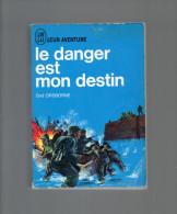 J´AI LU LEUR AVENTURE DOD ORSBORNE LE DANGER EST MON DESTIN   (guerre Mondiale SAINT NAZAIRE  ) - Guerre 1939-45
