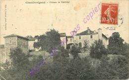 30. CHAMBORIGAUD . Chateau De TAGNAC . - Frankreich