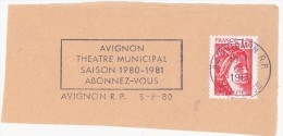 FRANCE. FRAGMENT POSTMARK. AVIGNON. MUNICIPAL THEATRE. FLAMME. 1980 - Marcofilia (sobres)