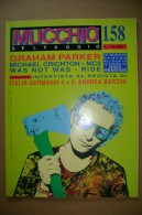 PCN/6 MUCCHIO SELVAGGIO N.158 - 1991/Clannad/Tommy Conwell/Graham Parker/Ride/Motor City Five/Was´n´Roll - Musique