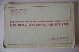 PCN/25 C.Cerchio Guida USO DELLA MACCHINA DA SCRIVERE Paravia 1939 - Libri, Riviste, Fumetti