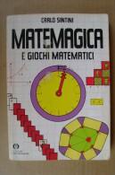 PCN/27 Sintini MATE MAGICA E GIOCHI PRESTIGIO Oscar Mondadori - Giochi