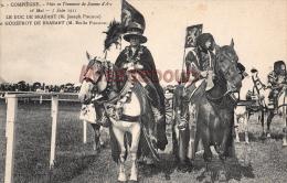 60 - COMPIEGNE -  Fête En L'honneur De  Jeanne D'Arc 1911 - Le Duc De Brabant -  Dos Vierge - 2 Scans - Compiegne