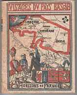 Visages Du Pays Basque   =  1955  ,170 Pages - Histoire