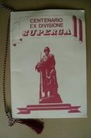 PCN/50 Brochure Commemorativa CENTENARIO EX DIVISIONE FANTERIA SUPERGA (1884-1984)/quadro Di Ferruccio Giustetto - Riviste & Giornali