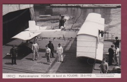 AVIATION - 280215 - PHOTO MARIUS BAR TOULON - HYDRAVION - HYDROAEROPLANCE VOISIN à B Ord Du Foudre 23-5-1912 A - Avions