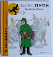 Livre FIGURINES TINTIN - Moulinsart TF1 - N°76 - BASIL BAZAROFF - Tintin