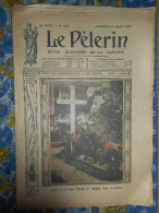 LE PELERIN 21/01/ 1912 LISIEUX SAINTE THERESE SIAM MANDCHOURIE TORTURES TARBES AVIATEUR DENEAU BREGER