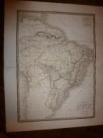 1829 Carte Géographique BRESIL  Par Lapie 1er Géographe Du Roi, Grav. Lallemand ,Chez Eymery Fruger & Cie - Geographical Maps