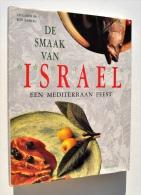 Gastronomie /  CUISINE JUIVE / Joodse Keuken : De SMAAK Van ISRAEL, Een Mediterraan Feest - Avi GANOR - Schuyt - Praktisch