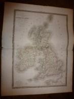 1829 Carte  ANGLETERRE ,ECOSSE, IRLANDE   Par Lapie 1er Géographe Du Roi, Grav. Lallemand ,Chez Eymery Fruger & Cie - Geographical Maps