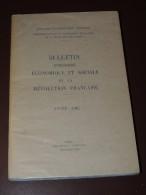 Bulletin D'histoire économique Et Sociale De La Révolution Française. Année 1967 - PORT GRATUIT. - Histoire