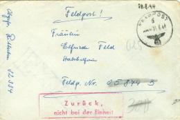 Deutsches Reich Feldpostbrief Mit Zusatzstempel Zurück-nicht Bei Der Einheit 21.8.44 - Ocupación 1938 – 45