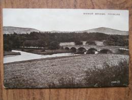 39514 POSTCARD: SCOTLAND: PEEBLESHIRE: Peebles, Manor Bridge. - Peeblesshire