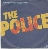The Police  :  Don`t Stand So Close To Me    / Friends  - AM Records 9001 - Disco, Pop