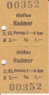Fahrkarte ÖBB Hieflau - Radmer Und Retour1968 - Europa