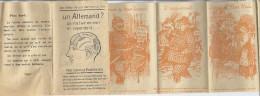 """PROPAGANDE-1914.18  DEPLIANT- :""""UN ALLEMAND?...ça N'a L'air De Rien Et Cependant...UNE IDEE DERRIERE LA TETE - Documents"""