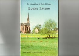 Bois D' Haine, Louise Lateau. Manage. - Belgique