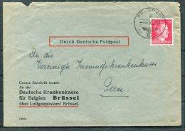 1943 Germany Belgium Durch Deutsche Feldpost Brussel Krankenkasse Brief - Briefe U. Dokumente