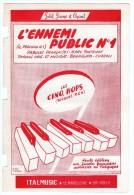 "PARTITION PIANO & CHANT ""L'ENNEMI PUBLIC N�1/IL PERICOLO N.1"" Par:Marc FONTENOY-Mus:BONAGURA-COZZOLI-illu:Peter DEGREEF"