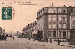 Saint Quentin: Rue De La Fère Et Perspective De La Rue D'Isle. Cpa Animée - Saint Quentin