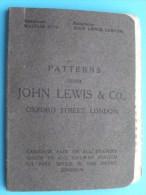 Patterns from JOHN LEWIS & C� London - AU BON MARCHE - FRANCHOMME Bruxelles : Stalen ( detail zie foto ) !