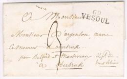 MP: 69 Vesoul (30x11) =de (1824 à 1830)sans Date Ni Texte. Par Belfort Et Massevaux. Taxe 3d. - Marcophilie (Lettres)