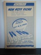 """PARTITION PIANO & CHANT""""MON PETIT FICHU/ESTA NOITE SERENOU""""Lisette JAMBEL-Par:R.ROUZAUD-Mus:H.CORDOVIL-ill:Peter DEGREEF"""