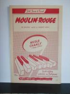 """PARTITION PIANO & CHANT """"MOULIN ROUGE"""" Nicole CHANLY-Paroles:Georges AURIC-Musique:Jacques LARUE-illu:Peter DEGREEF 1953"""