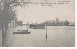 Chalon Sur Saone - Inondations Des 24 & 25 Janvier 1910 - Hôpital Et Quais - Chalon Sur Saone