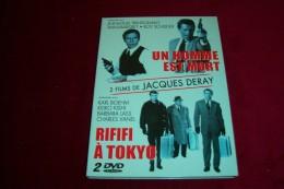 2 FILMS  DE JACQUES DERAY  ° UN HOMME EST MORT + RIFIFI A TOKYO - Policiers