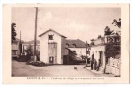 Bardos - L'intérieur Du Village Et Le Monument Aux Morts ( Avec Verso ) - France